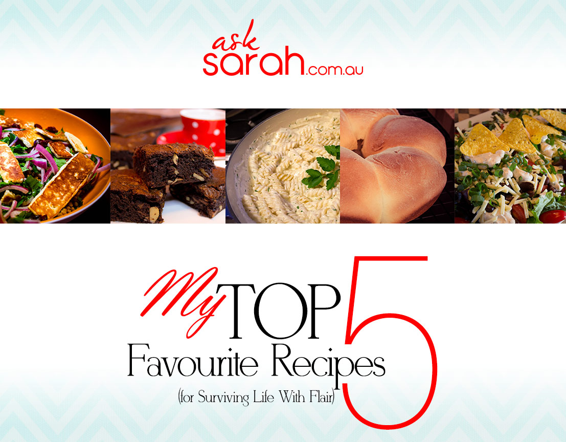 My Top 5 Favourite Recipes