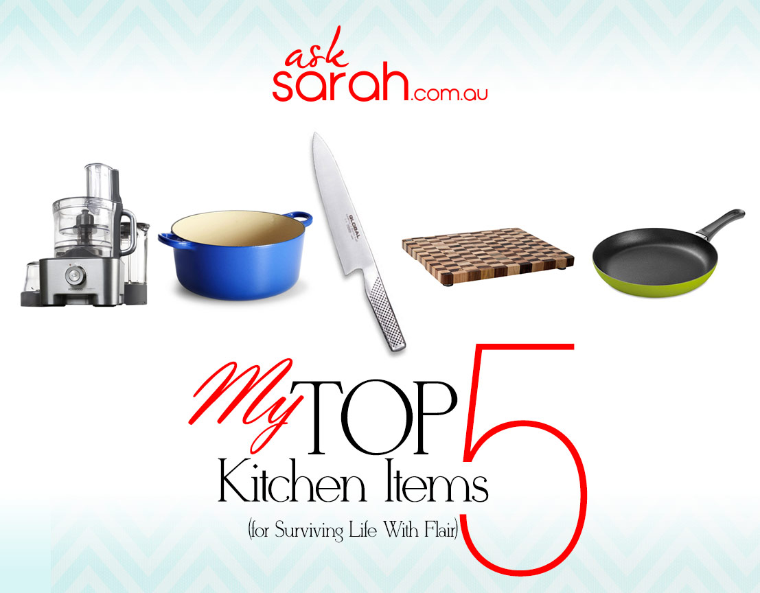 My Top 5 Kitchen Items For Surviving Life With Flair! {My desert island picks}