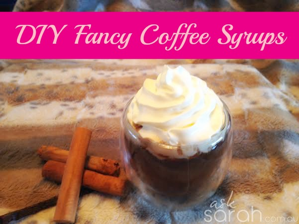 Recipe: DIY Fancy Coffee Syrups