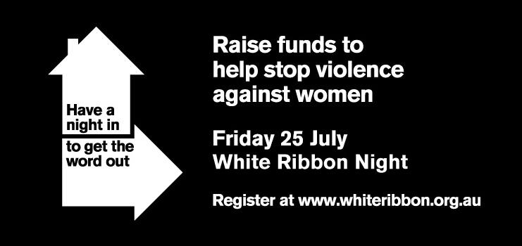 Have A Night In To Get The Word Out - White Ribbon Night 2014