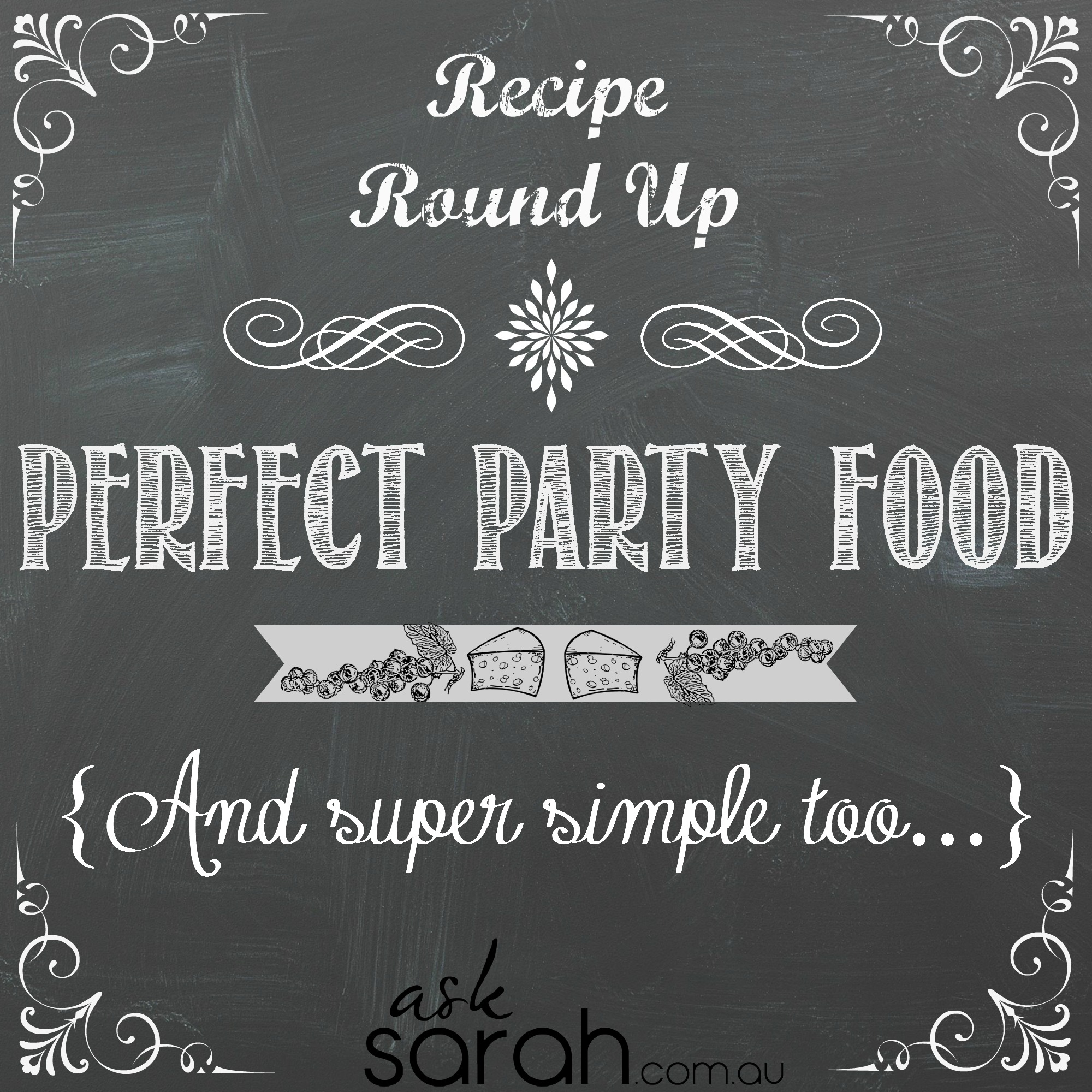Recipe Roundup: Perfect Party Food {Super Simple Too!}