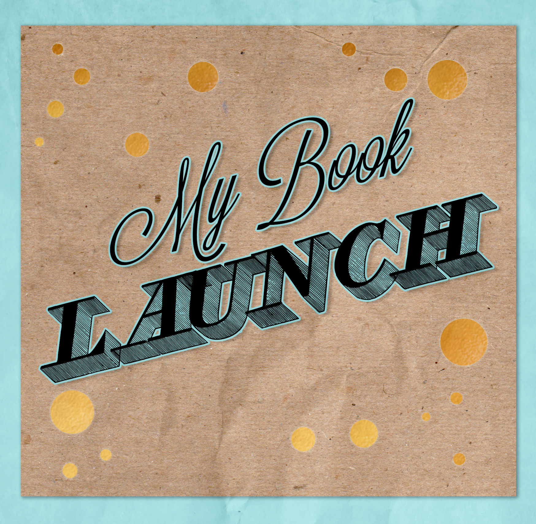 Who wants to come to my book launch? How to get an invite.