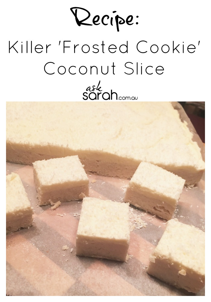 Recipe: Killer 'Frosted Cookie' Coconut Slice
