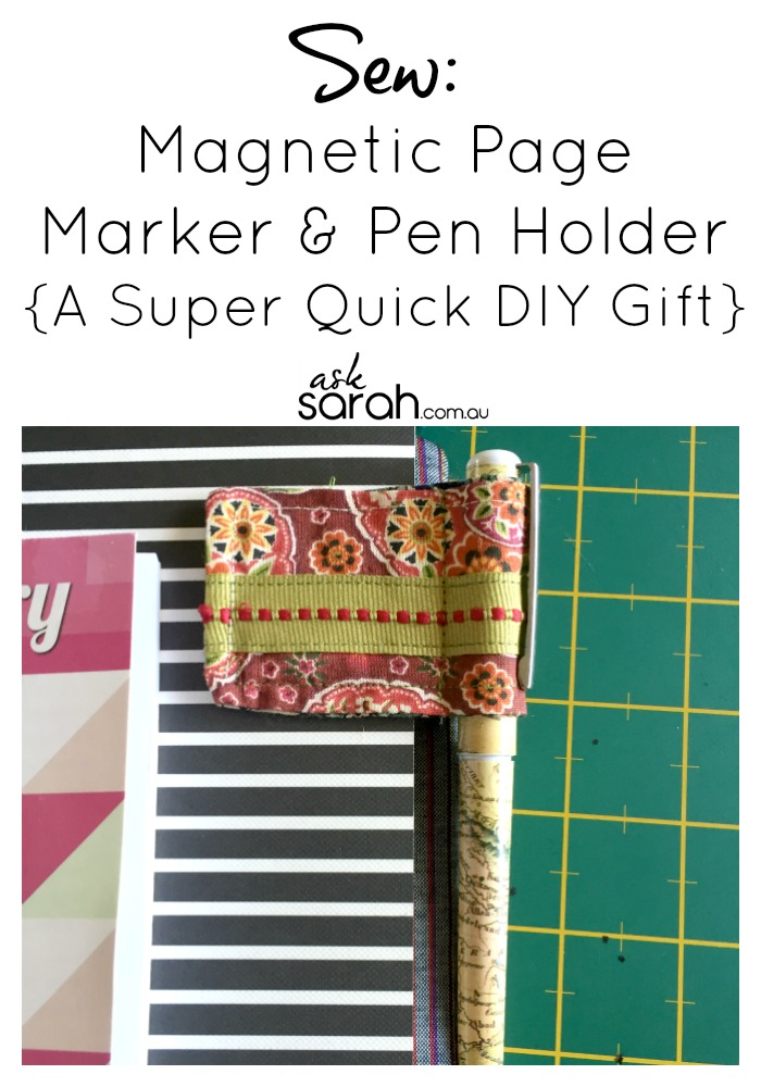 Sew: Magnetic Page Marker & Pen Holder {A Super Quick DIY Gift}