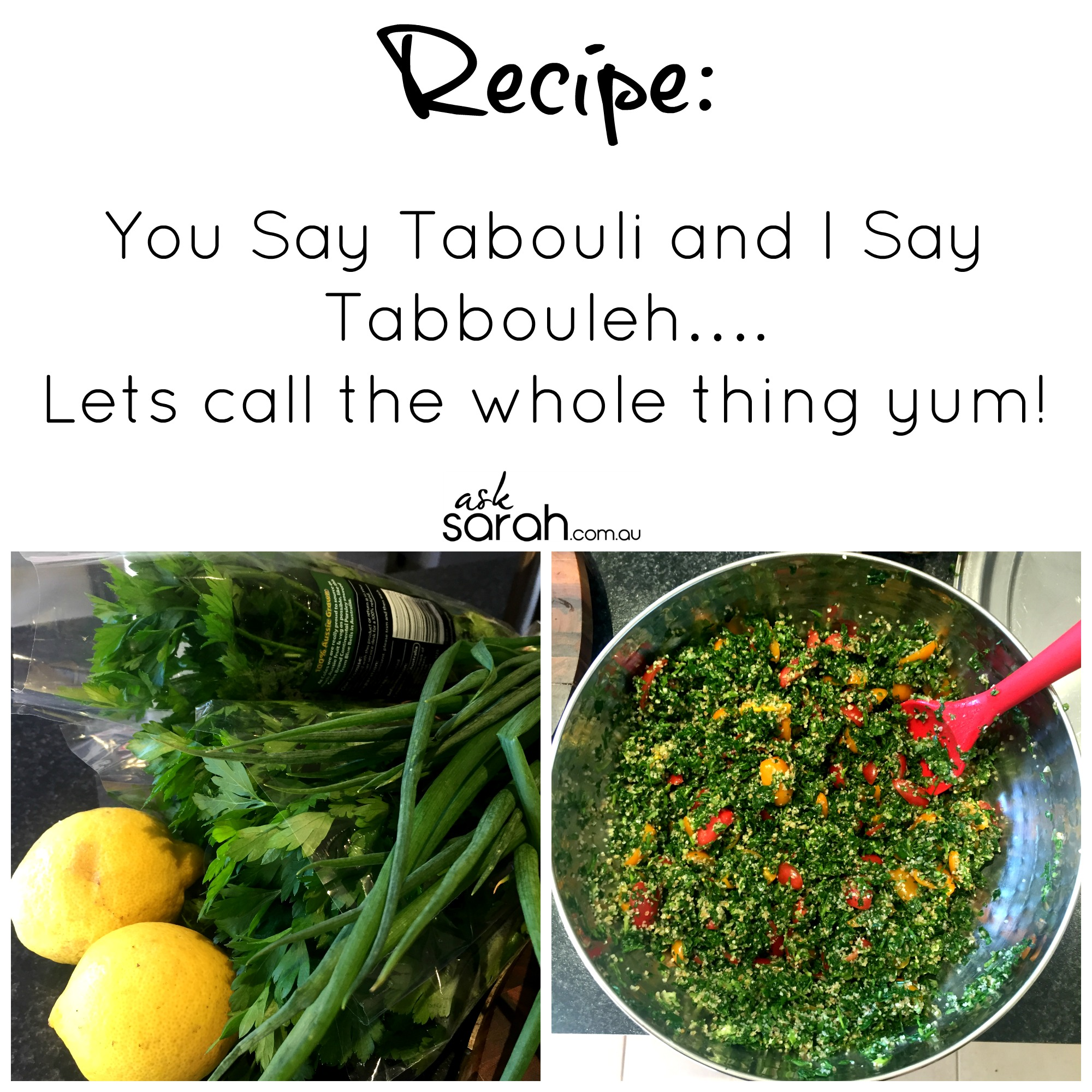 Recipe: You Say Tabouli and I Say Tabbouleh….Lets call the whole thing yum!