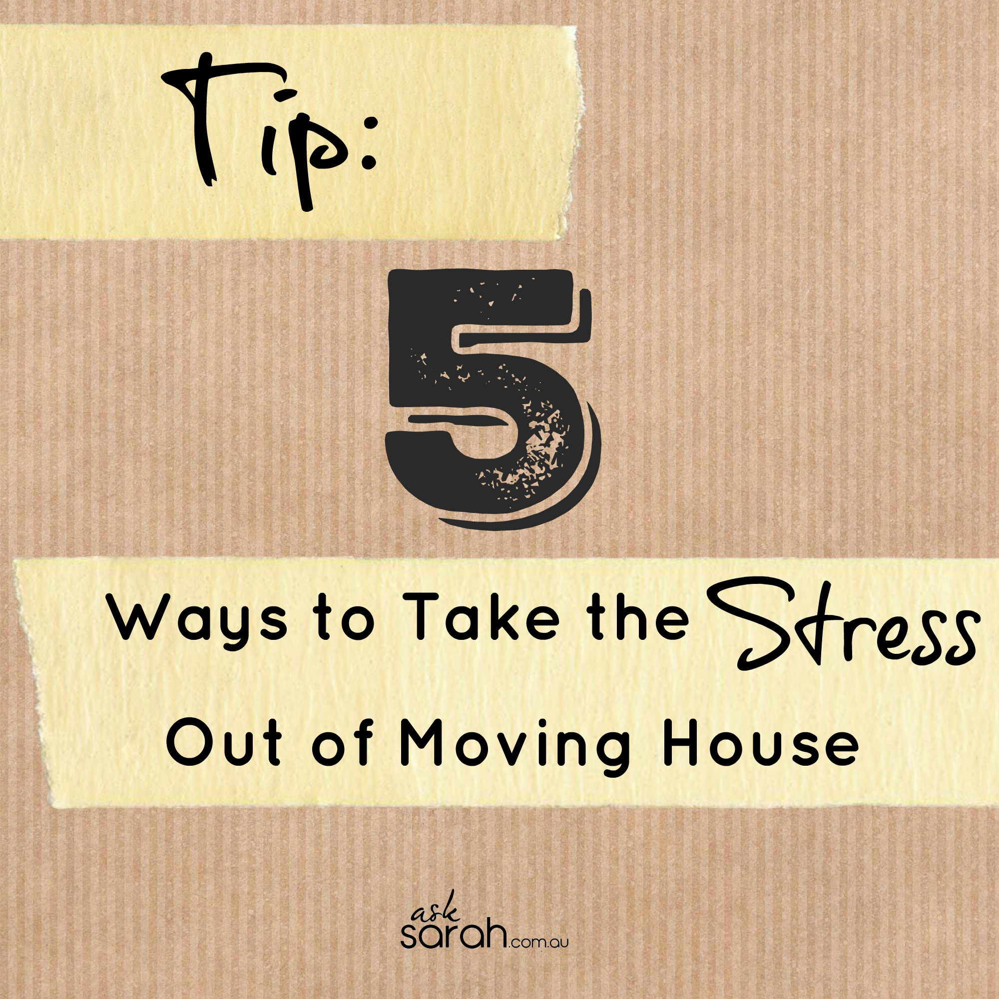 Five Ways to Take the Stress Out of Moving House