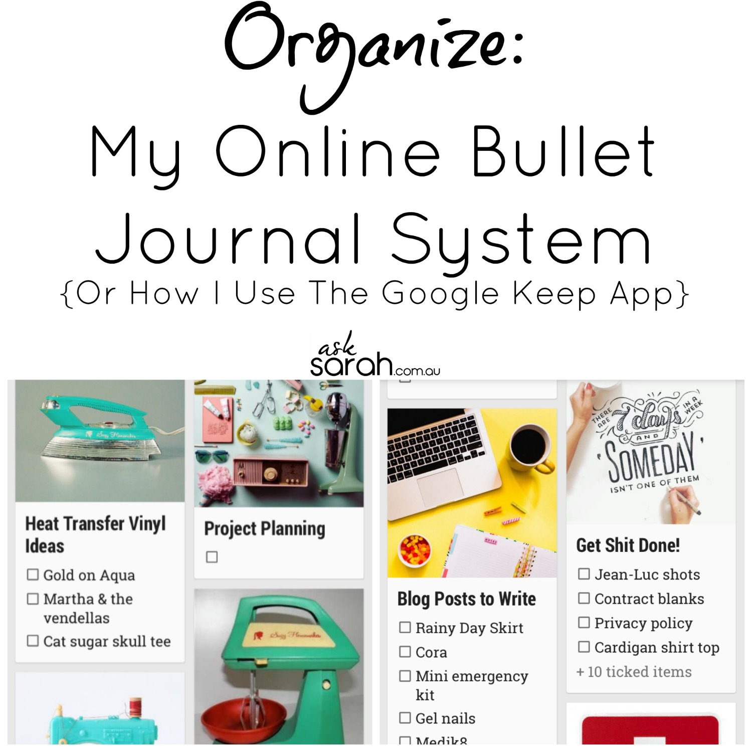 Organize: My Online Bullet Journal System {Or How I Use The Google Keep App}