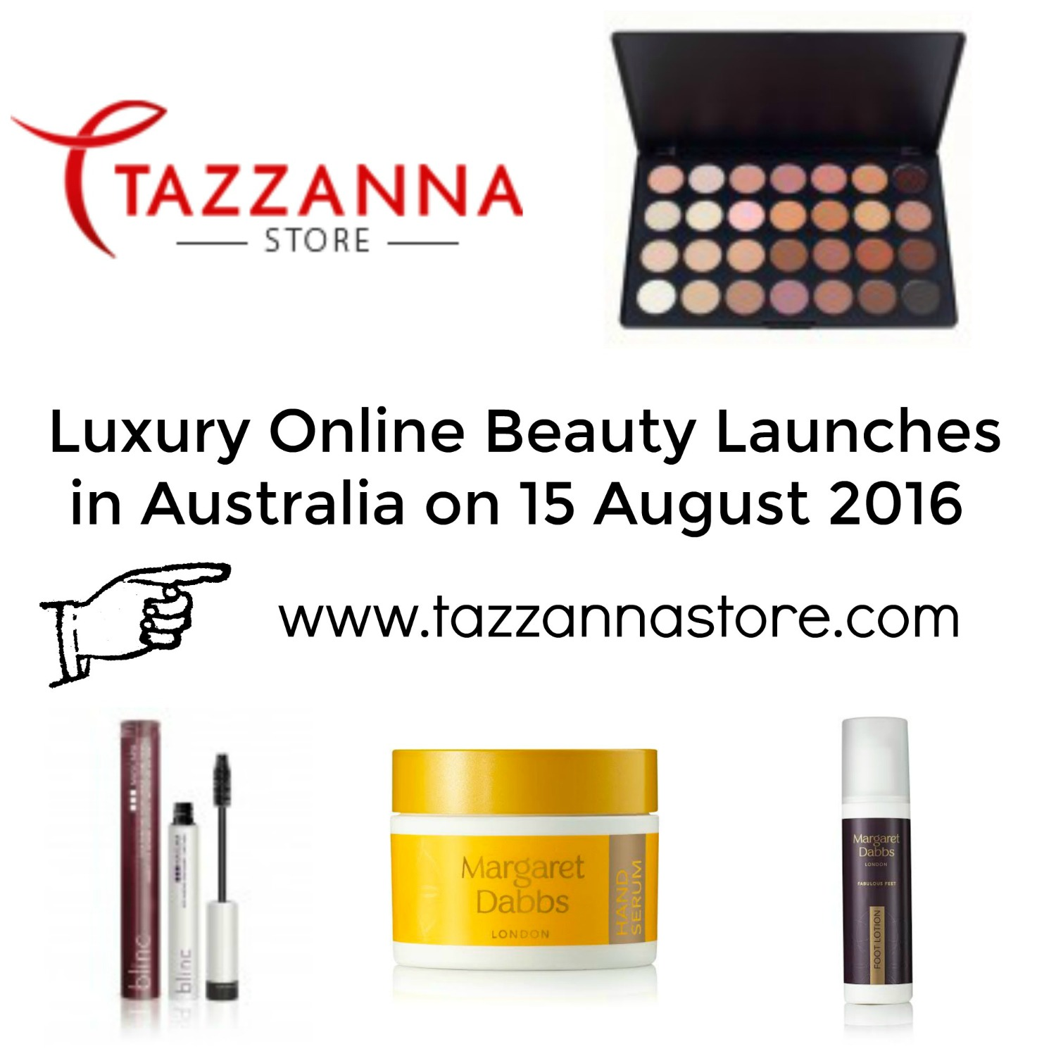 Beauty: News Flash! Tazzanna - luxury online beauty launches in Australia