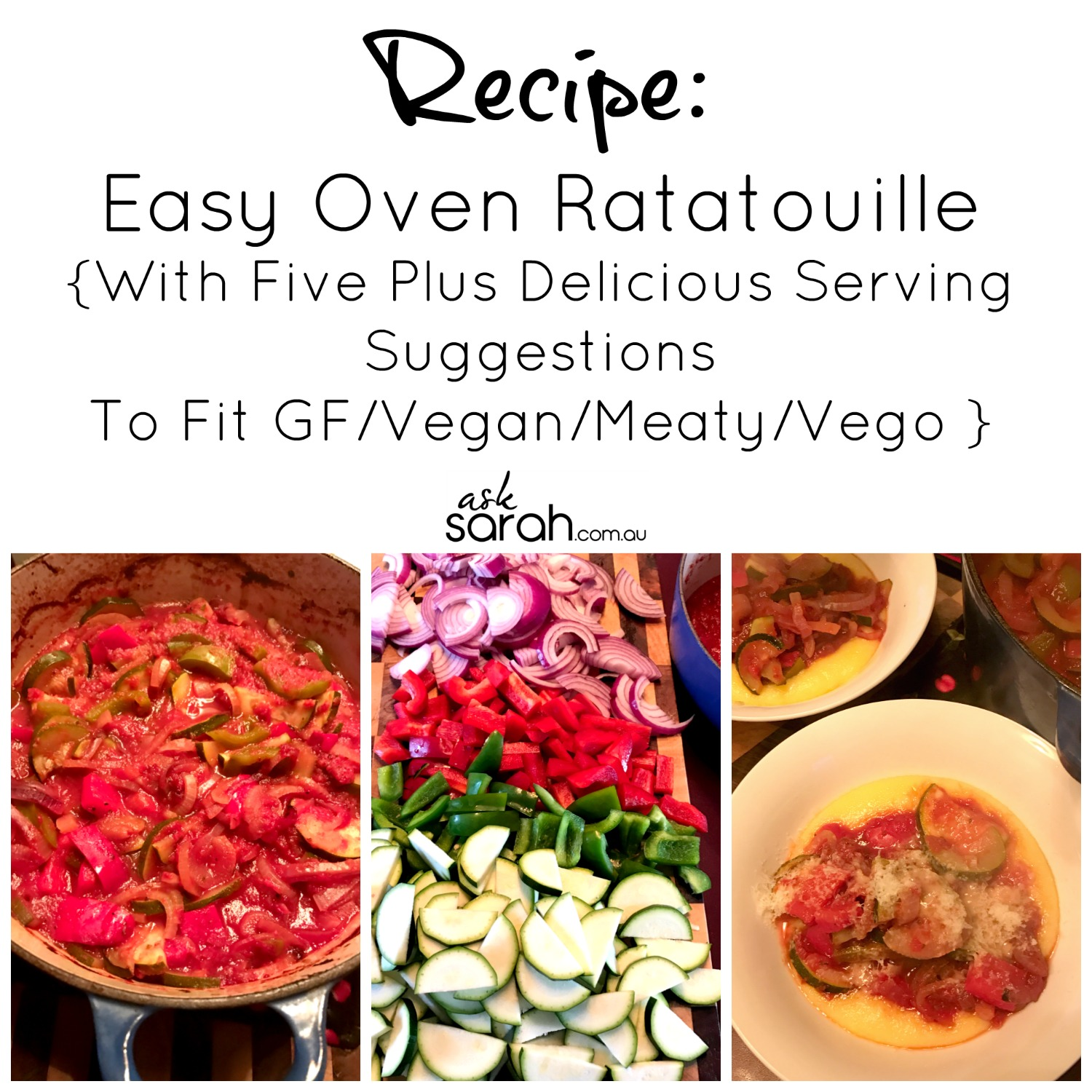 Recipe: Easy Oven Ratatouille {With Five Plus Delicious Serving Suggestions Fit GF/Vegan/Meaty/Vego }