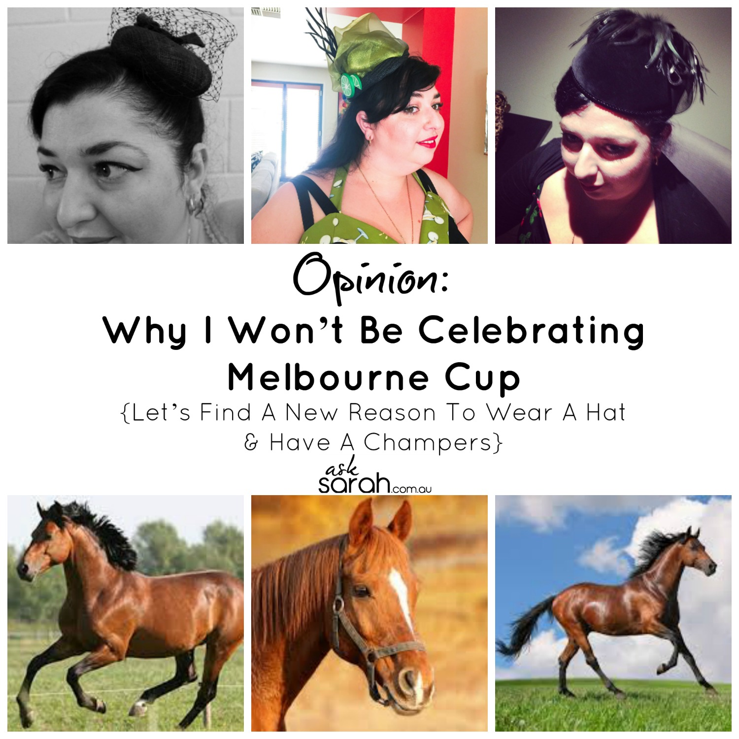 Opinion: Why I Won't Be Celebrating Melbourne Cup {Let's Find A New Reason To Wear A Hat & Have A Champers}