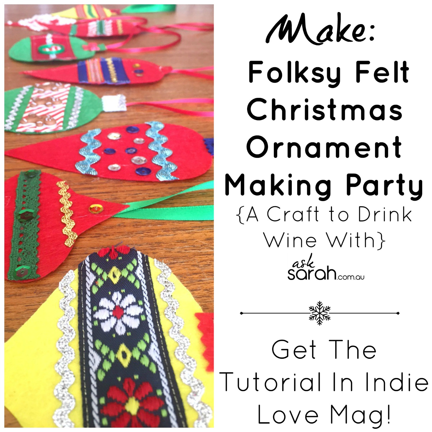 make-folksy-felt-christmas-ornament-making-party-a-craft-to-drink-wine-with-get-the-tutorial-in-indie-love-mag